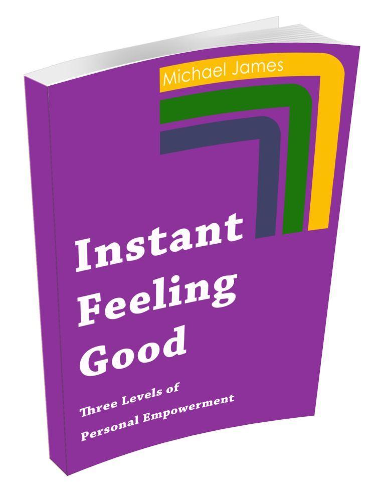 Instant Feeling Good