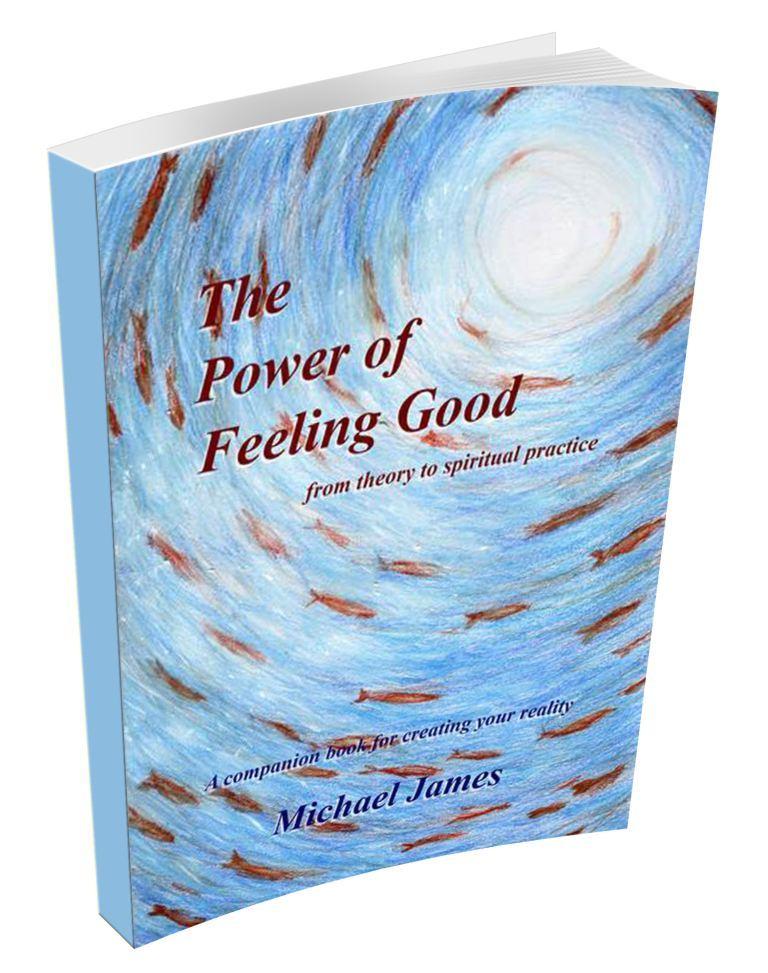 The Power of Feeling Good